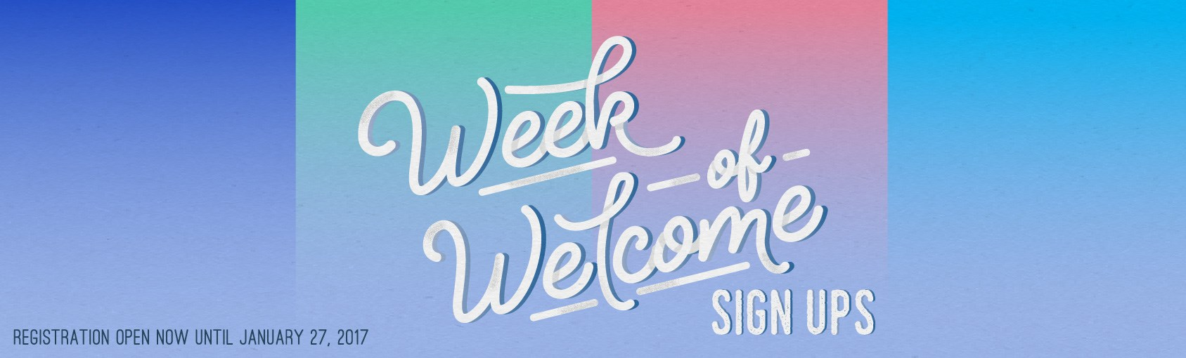 Sign Up for Week of Welcome banner