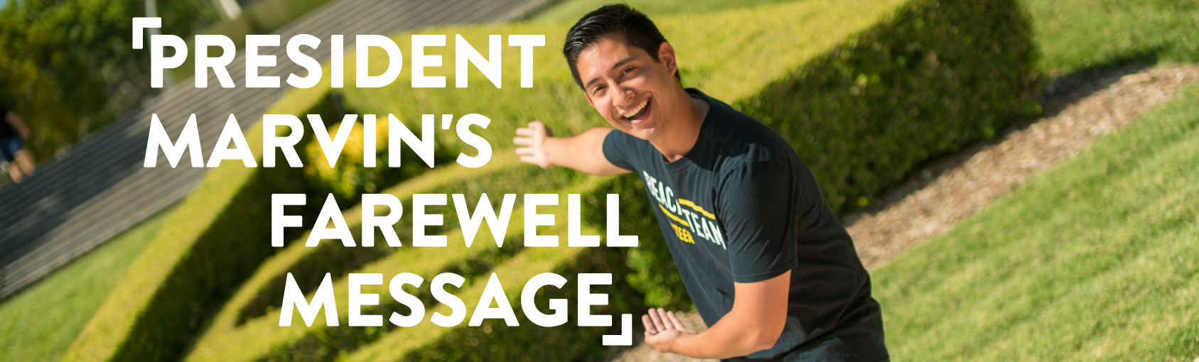 President Marvin's Farewell Message banner