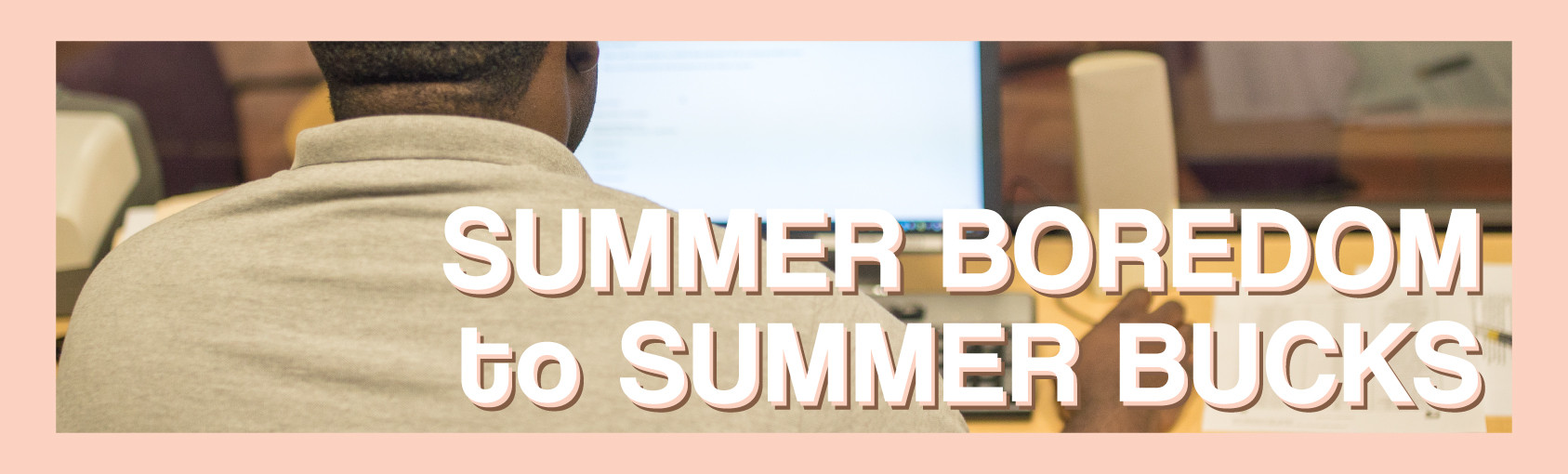 Tips for Finding a Summer Job banner