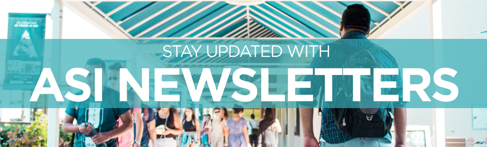 Stay Updated With ASI Newsletters banner