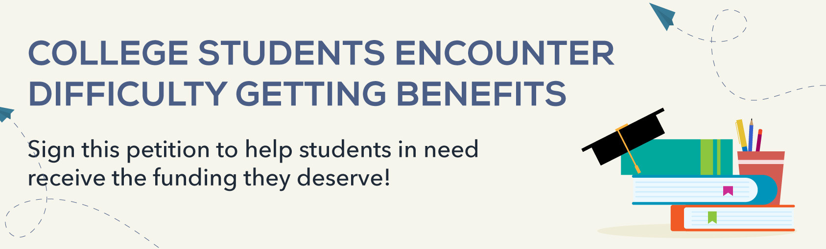 College Students Encounter Difficulty Getting Benefits banner